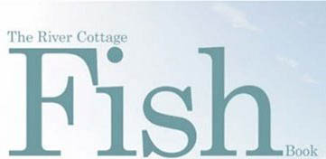 Cover van The River Cottage Fish Book